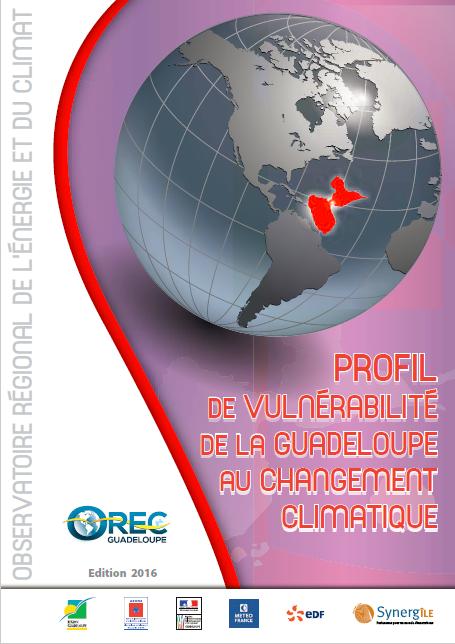 Profil de vulnérabilité de la Guadeloupe au changement climatique – 2016