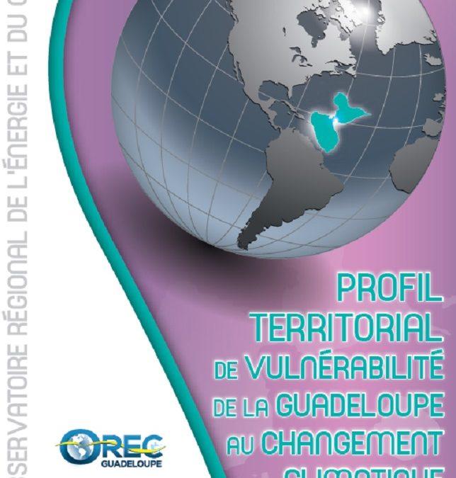 Profil de vulnérabilité de la Guadeloupe au changement climatique 2018